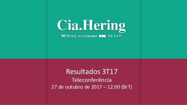 Resultados 3T17 Teleconferência 27 de outubro de 2017 – 12:00 (BrT)