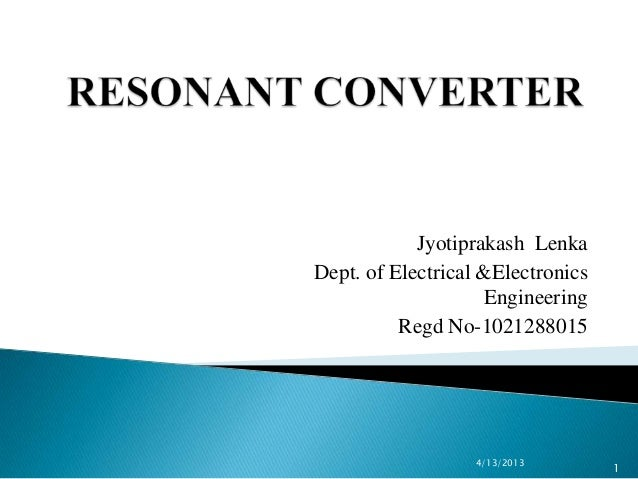 Jyotiprakash LenkaDept. of Electrical &Electronics                     Engineering          Regd No-1021288015            ...