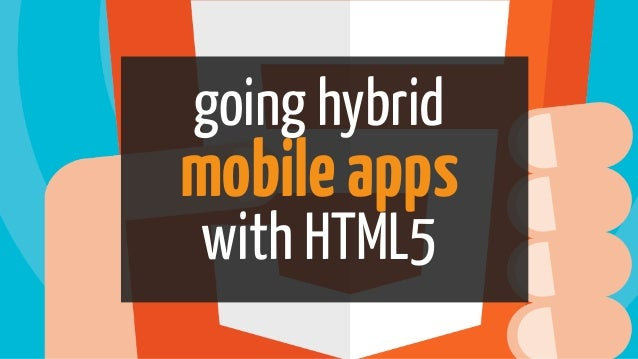 going hybrid mobileapps with HTML5