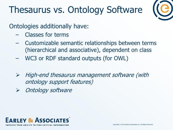 Ontology software</li></li></ul><li>Thesaurus Management Software<br />Lower-end, single-user desktop software (may also h...