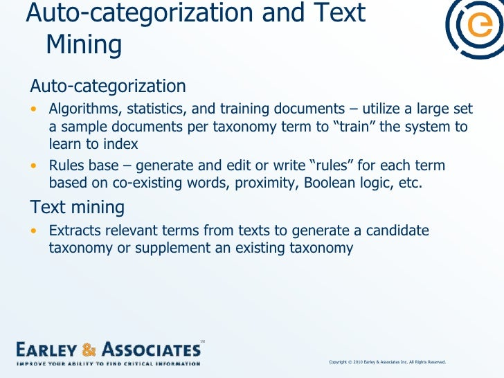 Auto-categorization/Search Software<br />Auto-categorization, text mining, and search systems that utilize taxonomies hand...