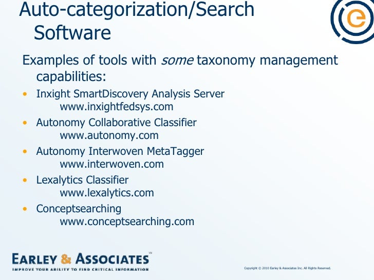 Auto-categorization/Search Software<br />Examples of auto-categorization tools with full thesaurus management capabilities...