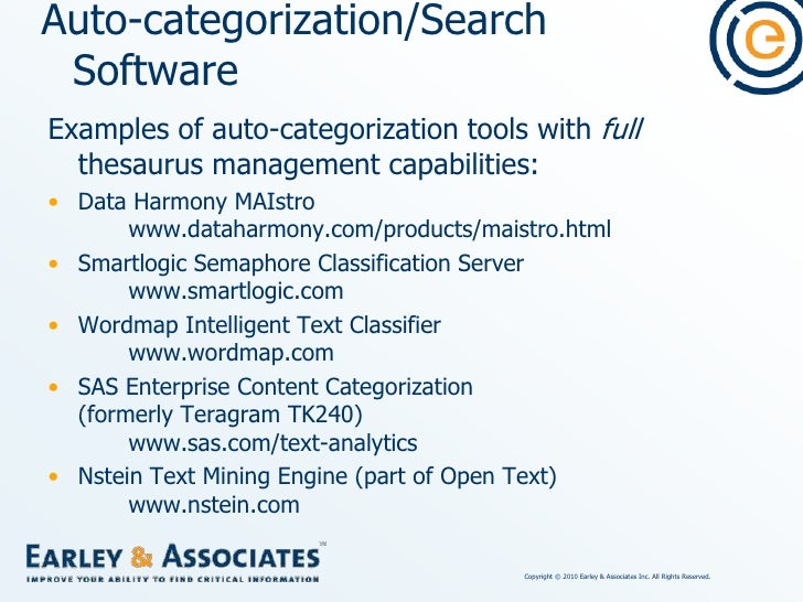 Auto-categorization Software combined with Thesaurus Management<br />Data Harmony MAIstro (combines Data Harmony Thesaurus...