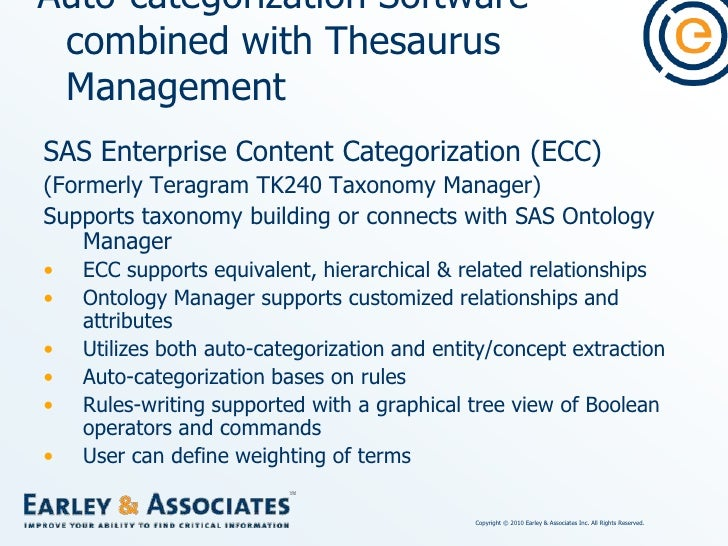 Auto-categorization Software combined with Thesaurus Management<br />Open Text Nstein Text Mining Engine (TME)<br />Module...