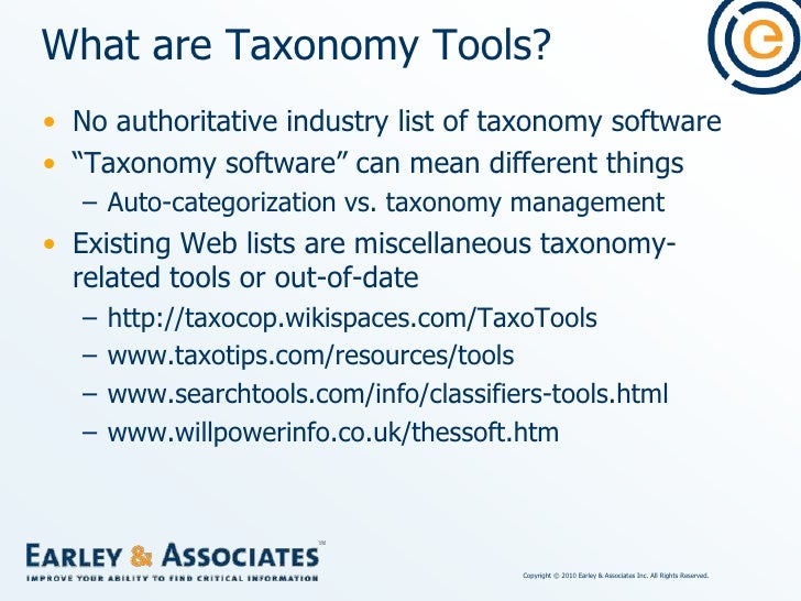 Taxonomy Tool Types<br />Thesaurus/ontology management software<br />Other software with thesaurus/taxonomy modules<br />A...