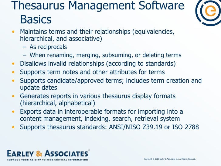 Thesaurus Management Software Feature Comparisons<br />interface design and ease of use<br />multiple taxonomy display opt...