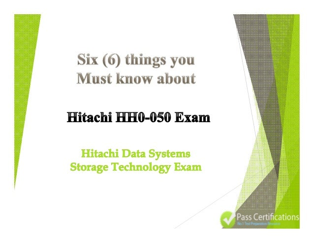 There are no specific pre-requisites. So if you have got knowledge or passion for Hitachi Data Systems Storage Technology ...