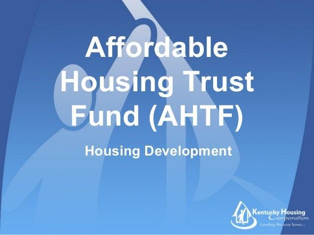 AffordableHousing TrustFund (AHTF)Housing Development