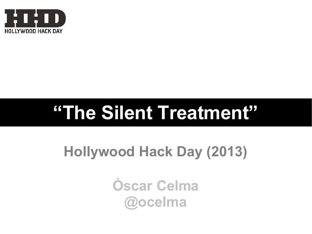 """The Silent Treatment"" Hollywood Hack Day (2013) Òscar Celma @ocelma"
