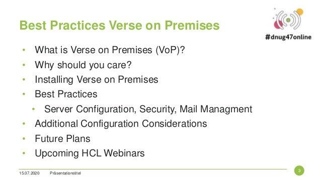 Verse on-Premises Best Practices - DNUG 47 Online Slide 3