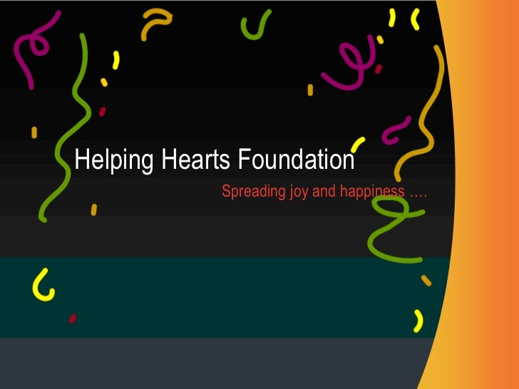 technology consultingHelping Hearts Foundation              Spreading joy and happiness ….