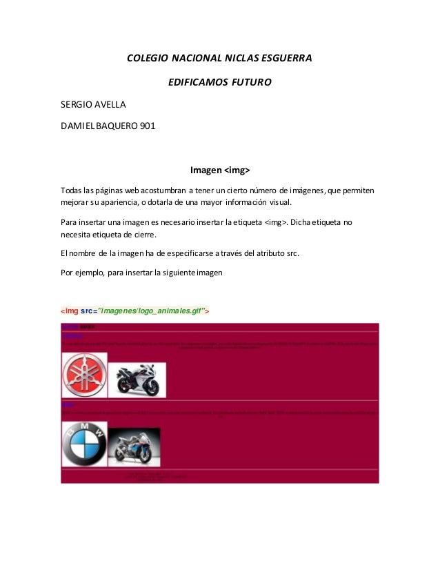 COLEGIO NACIONAL NICLAS ESGUERRA EDIFICAMOS FUTURO SERGIO AVELLA DAMIEL BAQUERO 901 Imagen <img> Todas las páginas web aco...