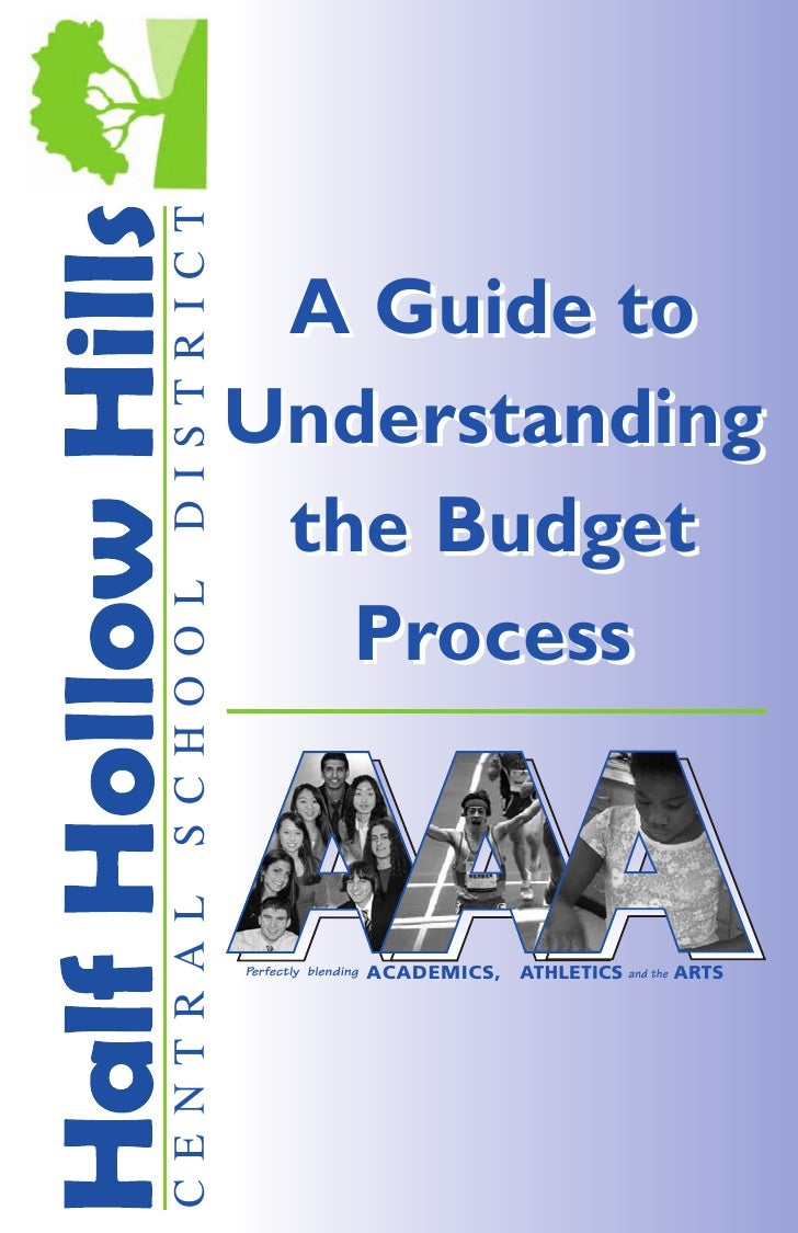 DISTRICT              A Guide to            Understanding             the Budget SCHOOL                   Process CENTRAL ...