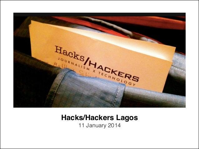 Hacks/Hackers Lagos! 11 January 2014