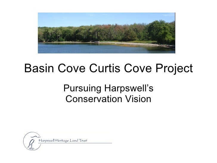 Basin Cove Curtis Cove Project Pursuing Harpswell's Conservation Vision