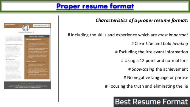 ... 7. Proper Resume Format Characteristics ...  Sample Of Best Resume Format