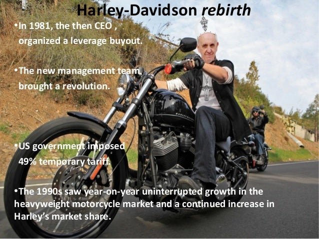 The growth of harley davidson company during the 1990s