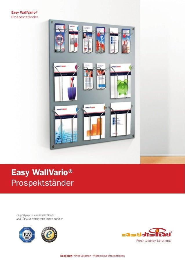 Easydisplay ist ein Trusted Shops und TÜV Süd zertifizierter Online-Händler Easy WallVario® Prospektständer DeckblattProd...