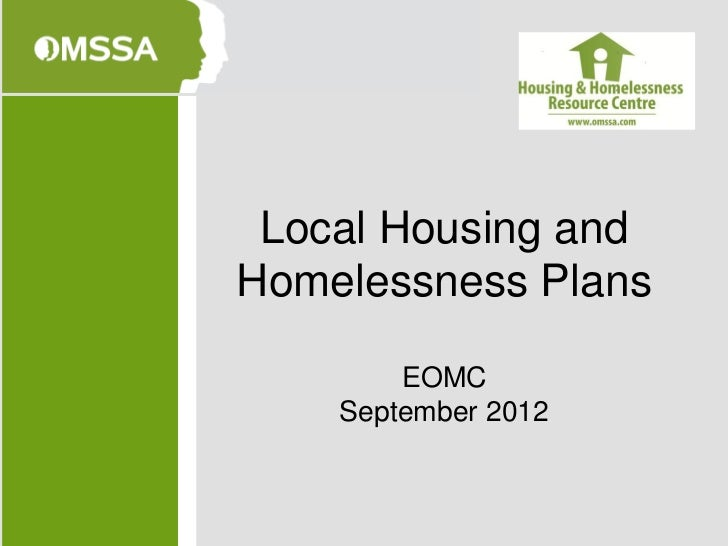 Local Housing andHomelessness Plans        EOMC    September 2012