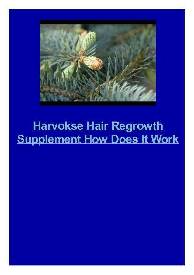 Harvokse Hair Regrowth Supplement How Does It Work