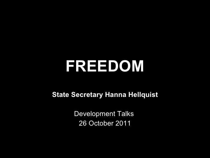 FREEDOM State Secretary Hanna Hellquist Development Talks  26 October 2011