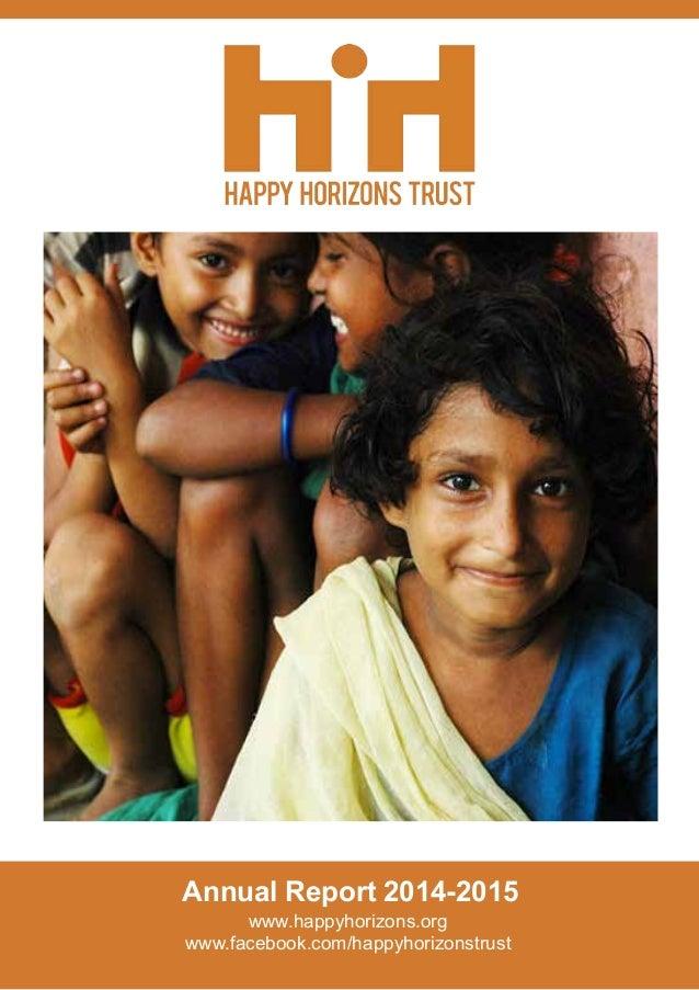 Annual Report 2014-2015 www.happyhorizons.org www.facebook.com/happyhorizonstrust