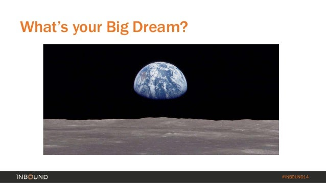 ALL YOU NEED'S A #HASHTAG AND A DREAM [INBOUND 2014] Slide 3