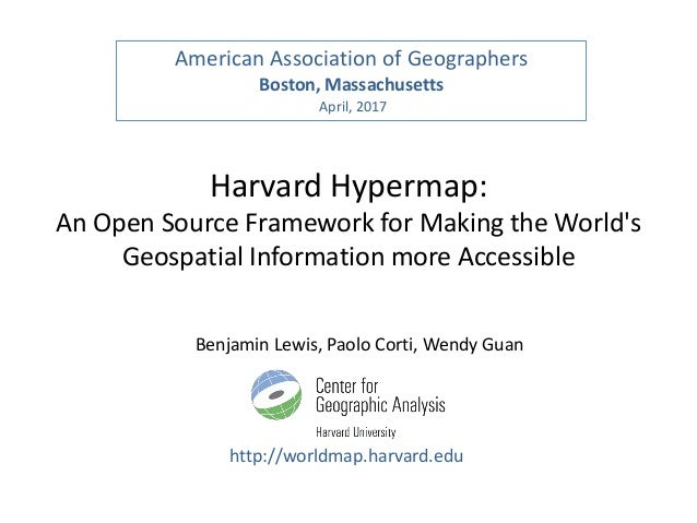 Harvard Hypermap: An Open Source Framework for Making the World's Geospatial Information more Accessible http://worldmap.h...
