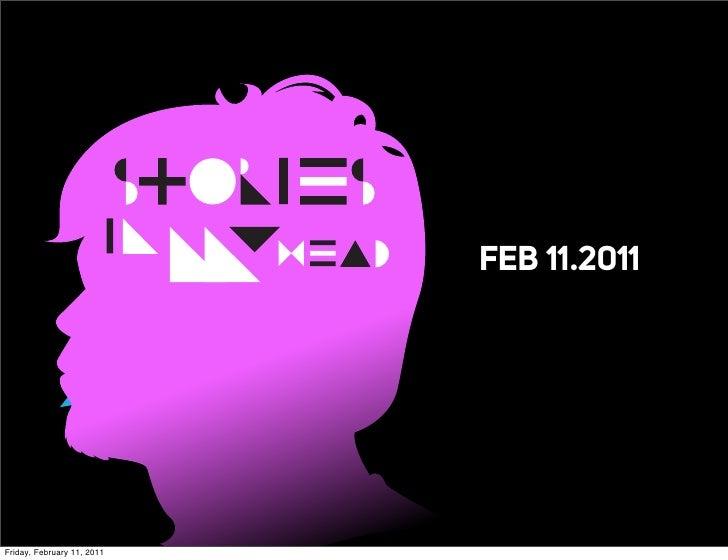 STORIES                             IN M.Y                              HEAD    FEB 11.2011Friday, February 11, 2011