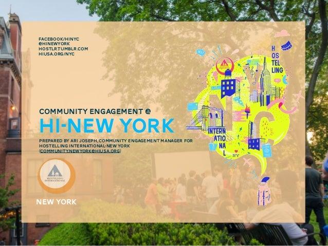 COMMUNITY ENGAGEMENT @HI-New YORKnew yorkprepared by ari joseph, community engagement manager forHostelling international-...