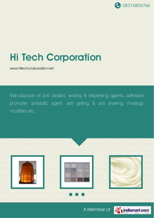 08376806766A Member ofHi Tech Corporationwww.hitechcorporation.netEmulsifiers Anti Oxidant Wetting & Dispersing Agents Adh...