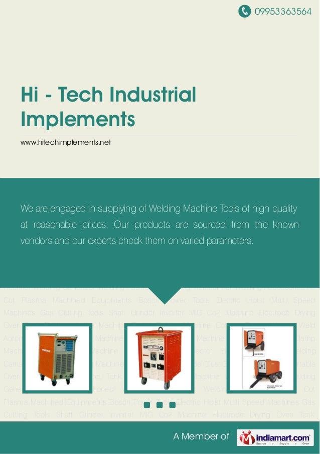 09953363564A Member ofHi - Tech IndustrialImplementswww.hitechimplements.netWelding Machine Welding Rectifier Welding Gene...