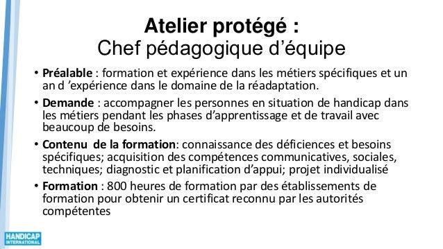 Atelier protégé : Chef pédagogique d'équipe • Préalable : formation et expérience dans les métiers spécifiques et un an d ...