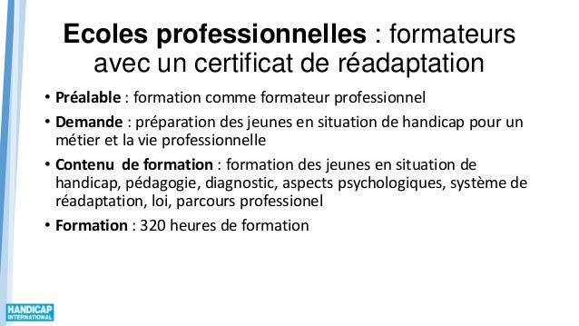 Ecoles professionnelles : formateurs avec un certificat de réadaptation • Préalable : formation comme formateur profession...