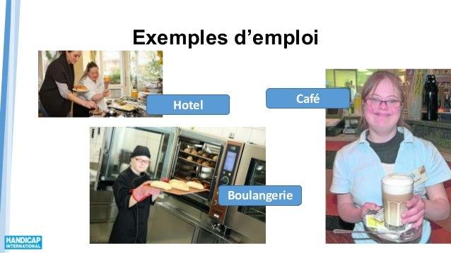 Exemples d'emploi Hotel Boulangerie Café