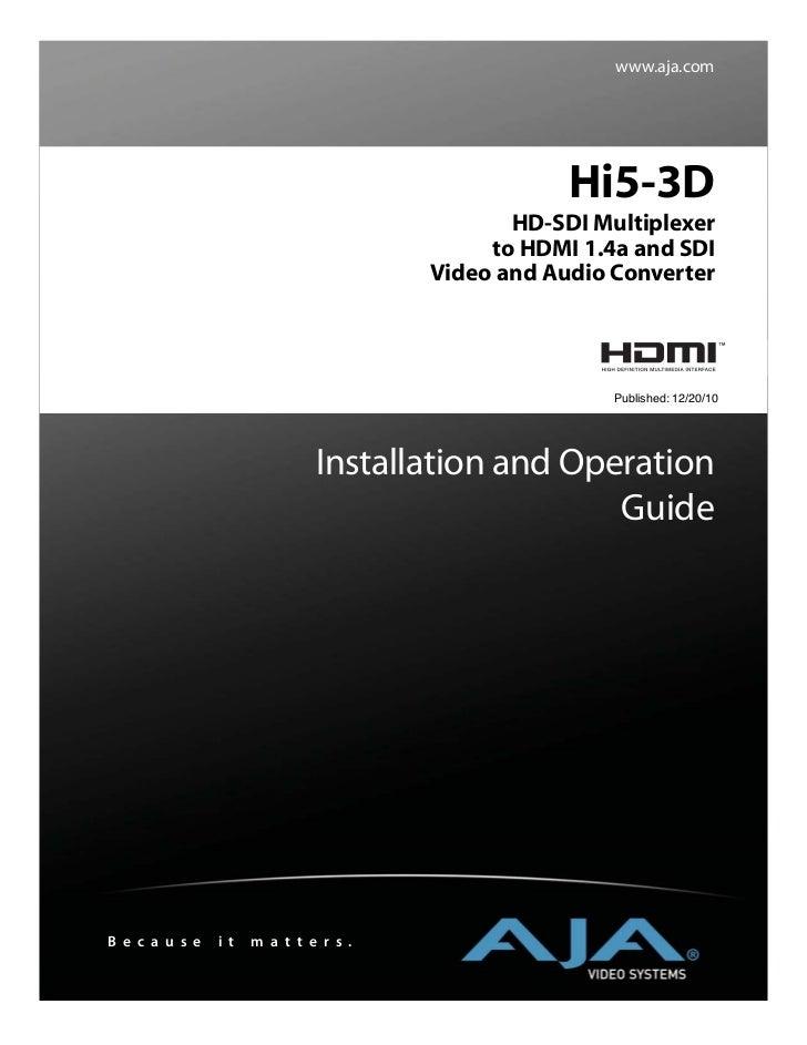www.aja.com                                                    Hi5-3D                                               HD-SDI...