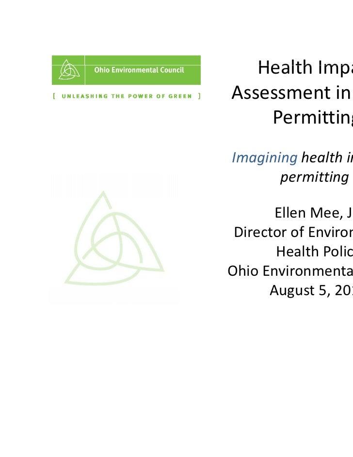 HealthImpact   Health ImpactAssessmentinCAFO    PermittingImagining h lth i CAFOI   i i healthinCAFO       permit...