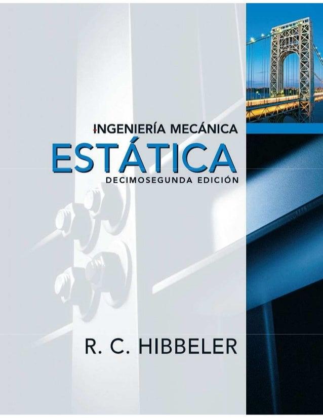 ESTATICA - HIBBELER Ingenieria-mecanica-estatica-hibbeler-12-edicion-1-638