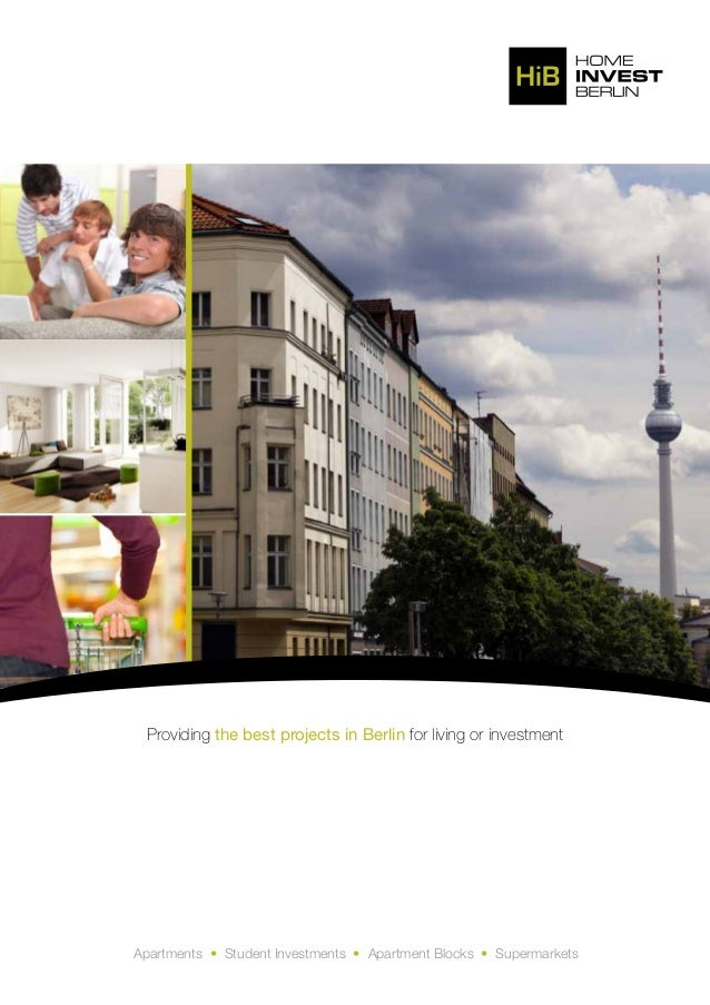 Providing the best projects in Berlin for living or investment Apartments • Student Investments • Apartment Blocks • Super...