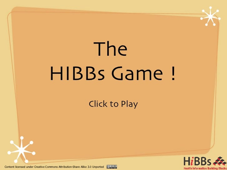The                                 HIBBs Game !                                                                Click to P...