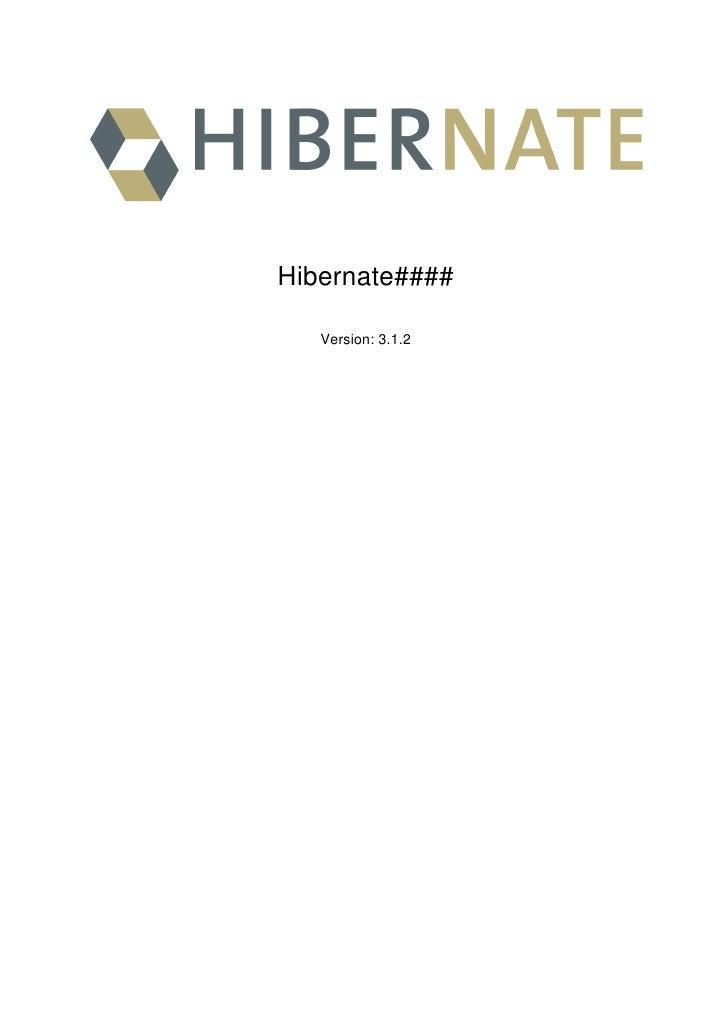 Hibernate####     Version: 3.1.2
