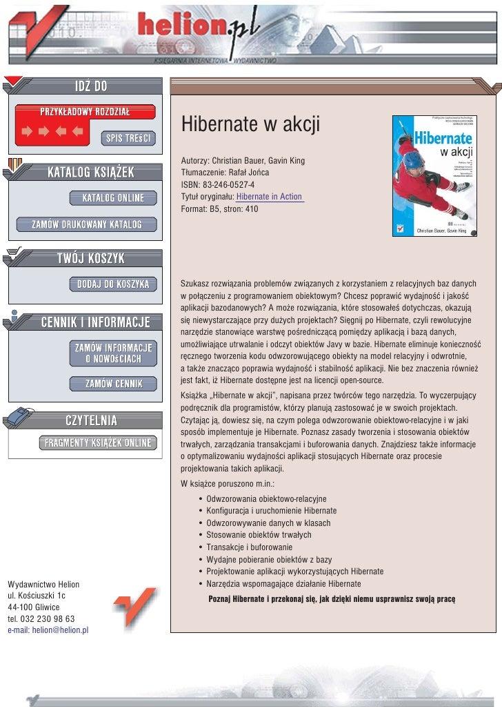 Hibernate w akcji                            Autorzy: Christian Bauer, Gavin King                            T³umaczenie: ...