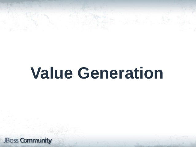 Value Generation (Legacy) • Limited to in-database value generation on insert/update • Properties marked with @Generated i...