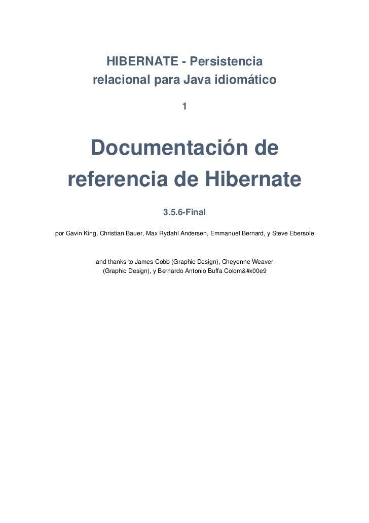 HIBERNATE - Persistencia            relacional para Java idiomático                                           1      Docum...