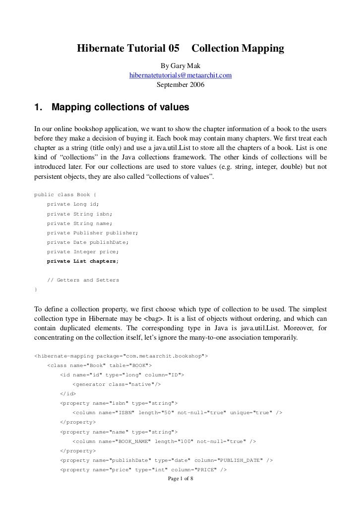 Hibernate Tutorial 05                    Collection Mapping                                             By Gary Mak       ...