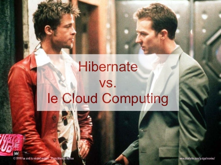 Hibernate        vs.le Cloud Computing