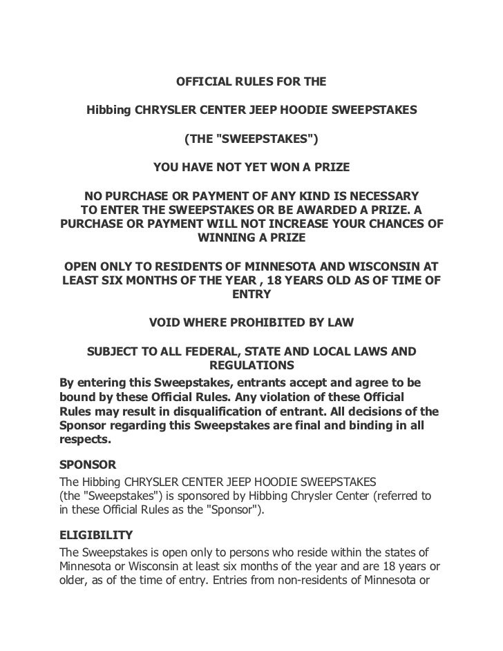 """OFFICIAL RULES FOR THE     Hibbing CHRYSLER CENTER JEEP HOODIE SWEEPSTAKES                        (THE """"SWEEPSTAKES"""")     ..."""