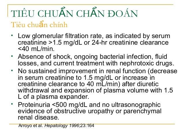 TIÊU CHU N CH N ĐOÁNẨ Ẩ Tiêu chu n chínhẩ  Low glomerular filtration rate, as indicated by serum creatinine >1.5 mg/dL or...