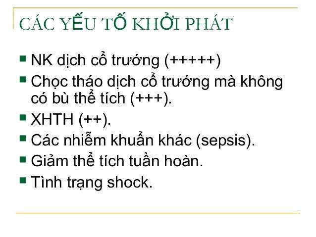 CÁC Y U T KH I PHÁTẾ Ố Ở  NK dịch cổ trướng (+++++)  Chọc tháo dịch cổ trướng mà không có bù thể tích (+++).  XHTH (++)...