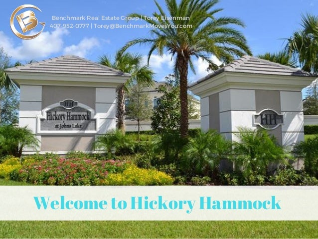 Great Welcome To Hickory Hammock Benchmark Real Estate Group | Torey Eisenman  407 952 0777 ... Awesome Design